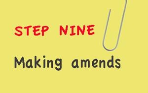 Step nine - making amends
